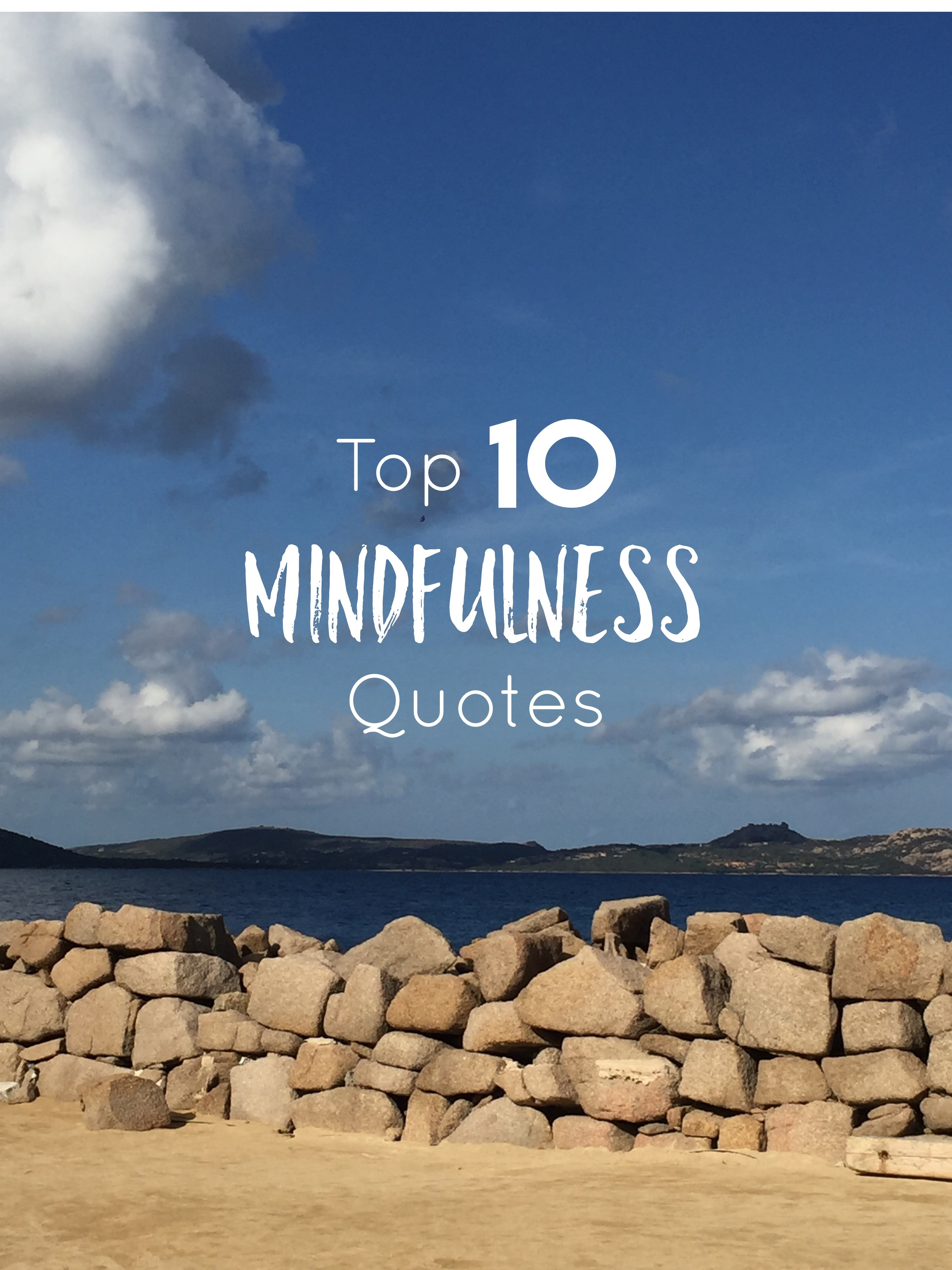 Top 10 Mindfulness Quotes